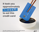 Are you eating a credit card of plastic a week?